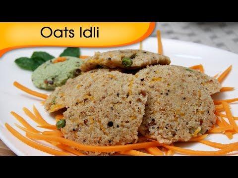Oats Idli - Healthy Homemade Snacks Recipe - Quick Recipe By Ruchi Bharani