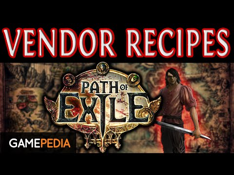 Path of Exile: Vendor Recipes - Everything you need to know