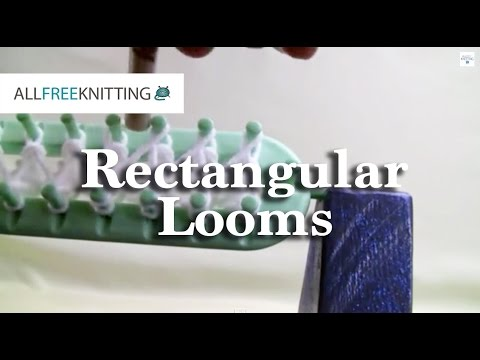 How To Loom Knit - Rectangular Looms