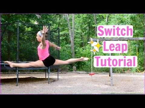 How to Do a Switch Leap! Everyday Gymnastics