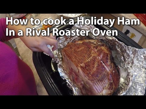 How to Cook a Ham with a Rival Roaster Oven