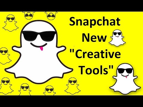How To Use Snapchat New Creative Tools