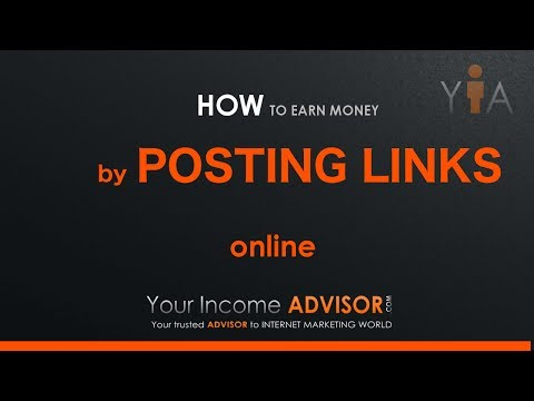 Link Posting Guide - Earn Money by Posting Links