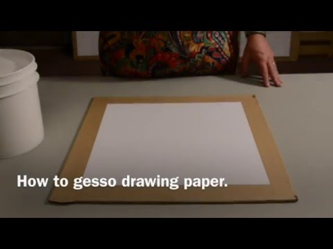 How to gesso drawing paper.