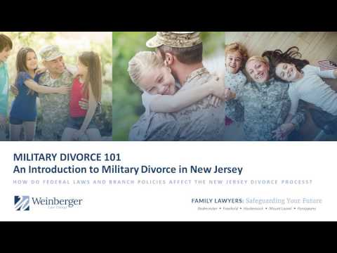 Military Divorce 101 - An Introduction to Military Divorce in New Jersey