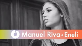 Download Manuel Riva & Eneli - Mhm Mhm (Official Music Video)