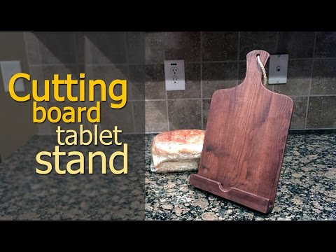 Make an iPad stand that looks like a cutting board