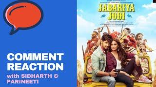 Siddharth & Parineeti react on steamy scene from Jabariya Jodi | Comment Reaction | Mirchi Prerna