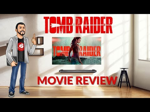 Tomb Raider Movie Review The Best Video Game Movie Yet But... - YouTube Tech Guy