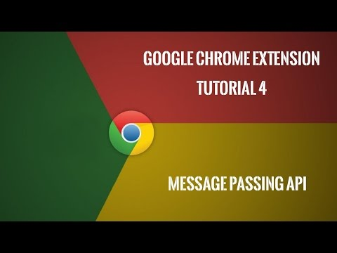 Chrome Extension Tutorial 4: Message Passing API