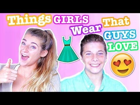 THINGS GIRLS WEAR THAT GUYS LOVE!