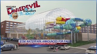 Daredevil-themed water park planned for Niagara Falls