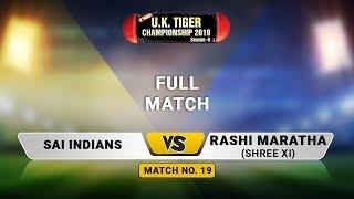 Rashi Maratha VS Sai Indians | UK Tiger Championship 2019, Ghatkopar, Mumbai