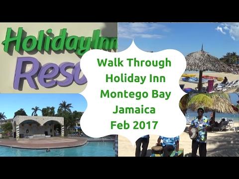 Walk Through of The Holiday Inn Resort Montego Bay Jamaica Feb 2017