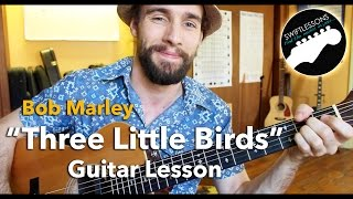 """Bob Marley """"Three Little Birds"""" Lesson - Easiest Guitar Songs for Beginners"""