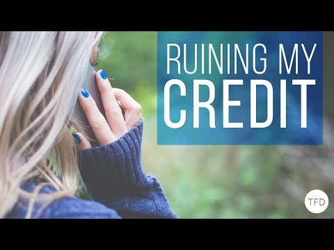 7 Things I Learned From Ruining My Credit
