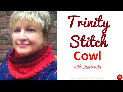 Trinity Stitch Cowl with Knitcrate - Circular Scarf - Knitting in the Round - Ombre Yarn