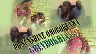 Edo Music Video - Ghevbokhianen by Dr Sunshine Omorokunwa