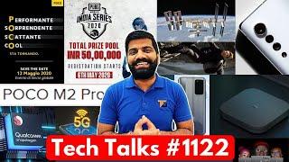 Tech Talks #1122 - Poco M2 Pro India Launch, Poco F2 12th May, Jio 5G Launch, Snapdragon 875, PUBG