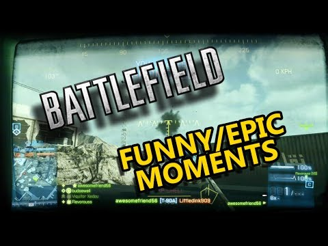 Battlefield Funny and Epic Moments!
