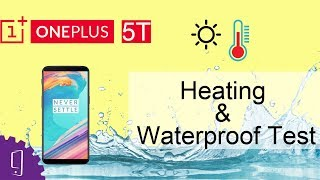 OnePlus 5T Heating & Waterproof Test