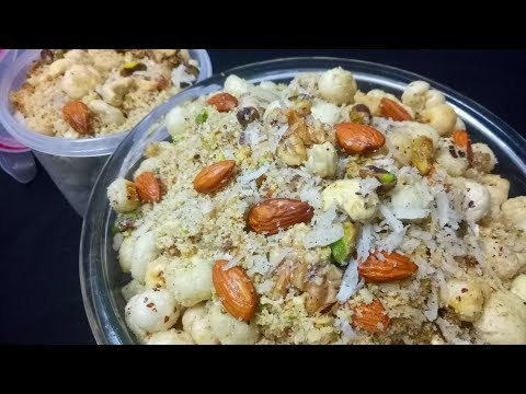 Gond Makhane Recipe/ Recipe for New Mother/ Back Pain / Mascular Strength/ Panjiri Recipe