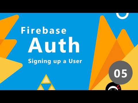Firebase Auth Tutorial #5 - Creating New Users