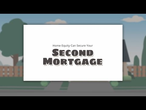 Home Equity Can Secure Your Second Mortgage