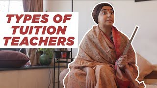 Types of Tuition Teachers | MostlySane