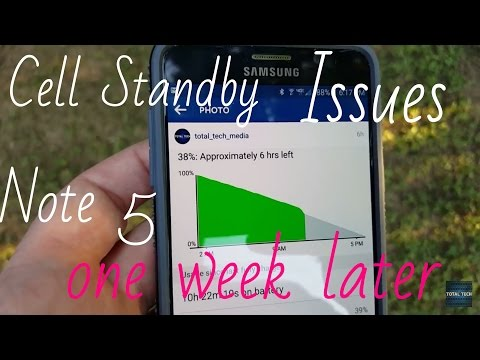 Galaxy Note 5 One week later (Cell Standby Rant)