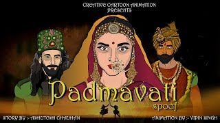 PADMAAWAT MOVIE   Ranveer Singh   Deepika Padukone   Shahid Kapoor  sanjay leela bhansali   Spoof