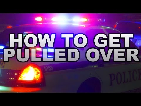 How To Get Pulled Over