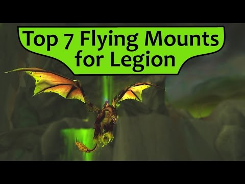 Top 7 Flying Mounts to use in Legion after Pathfinder!