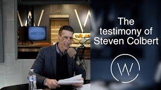 Download The testimony of Steven Colbert. Video