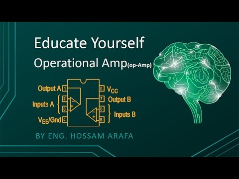 Operational Amplifier - Educate Yourself