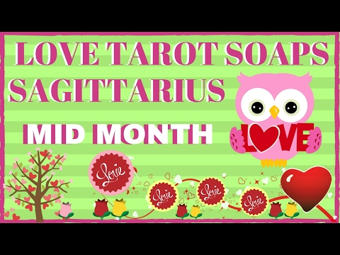 SAGITTARIUS  MID MONTH  TAROT LOVE SOAPS FEBRUARY 2017 (WILL I EVER FIND LOVE? YES YOU WILL!! )