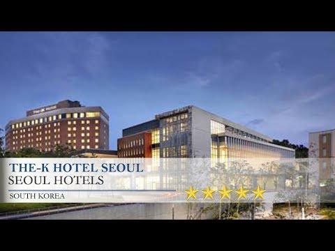 The-K Hotel Seoul - Seoul Hotels, South Korea