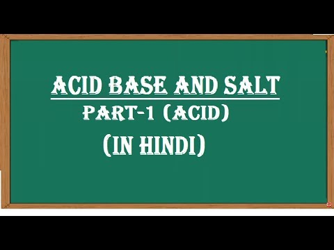 Acid Base and Salt in hindi Part 1