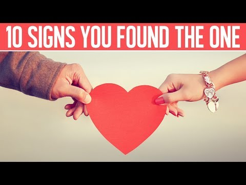 The 10 Signs You Have Found The One