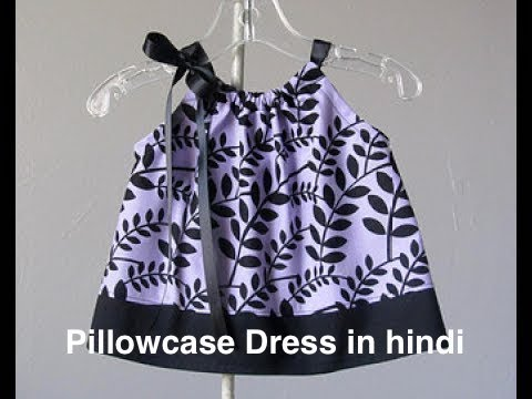 [hindi ]how to cutting and stitching Pillowcase Dress Tutorial or sundress