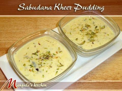 Tapioca Pudding, Sabudana Kheer, a Gourmet Recipe by Manjula