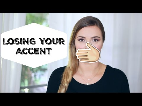 So You Want to Lose Your Accent