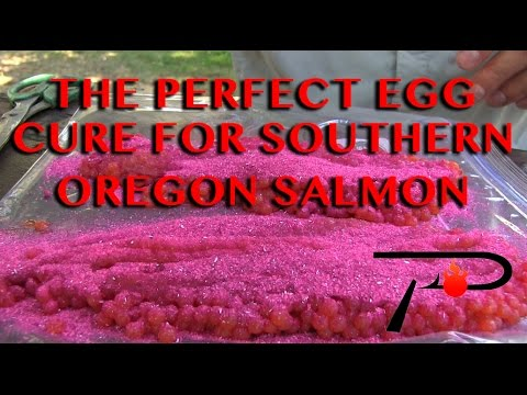 The Perfect Southern Oregon Salmon Egg Cure