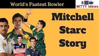 Mitchell Starc Biography & Struggle Story