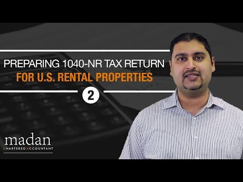 Part 2 - How to Prepare a 1040-NR Tax Return for U.S. Rental Properties