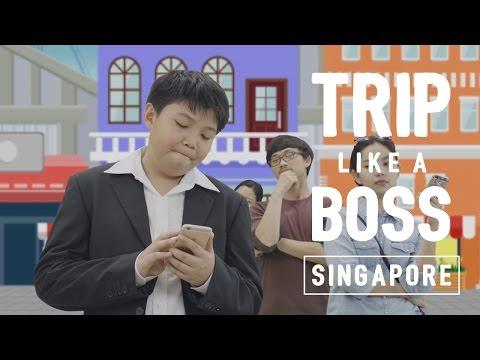 Trip Like a Boss: Singapore!