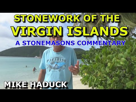 Stone work in the Virgin Islands (Mike Haduck)