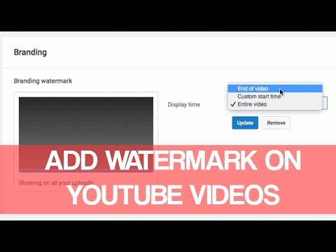 How To Add Watermark To Youtube Videos 2016