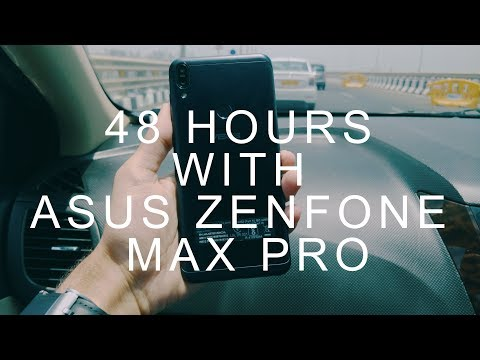 Asus Zenfone Max Pro M1 - 48 Hours Later!