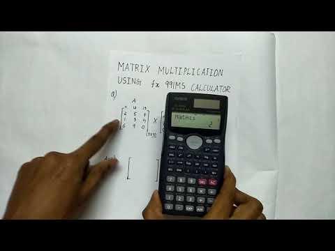 Multiplication of a matrix using fx-991 MS calculator